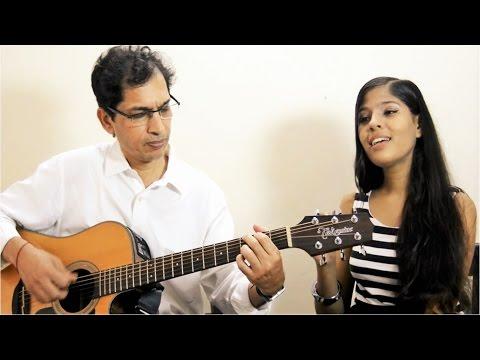Lag Ja Gale - Cover by Priya Nandini & her dad Lekh Raj