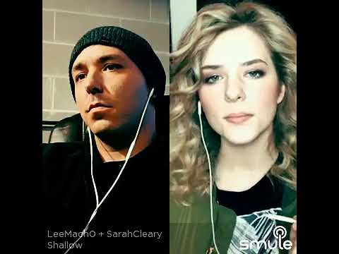 Shallow Cover Lee Macho And Sarah Cleary Smule Sing Karaoke