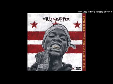 WillThaRapper - Pull. Up. Hop. Out. (Feat.Gucci Mane)