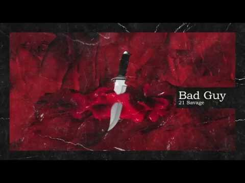 21 Savage & Metro Boomin Bad Guy Official Audio