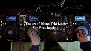The Art Of DJing: Teki Latex - Slip Beat Juggling