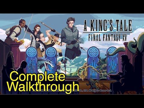 A King's Tale: Final Fantasy XV - Complete Walkthrough