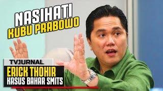 Video GERAM ! Erick Thohir Nasehati Kubu Prabowo Belajar dari Kasus Habib Bahar MP3, 3GP, MP4, WEBM, AVI, FLV Desember 2018