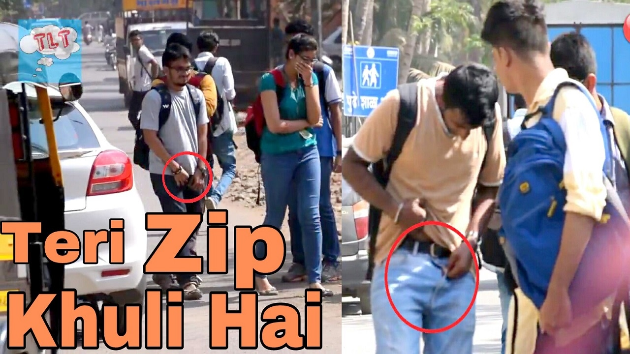 Teri Zip Khuli Hai – Funny Prank | Pranks In India 2017