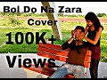 Bol do na zara-azhar-cover(Chirag sen)