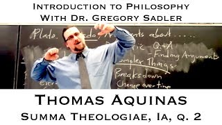 Intro To Philosophy: Thomas Aquinas, S.T. Ia, Q. 2