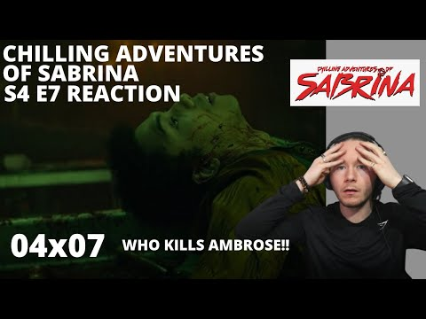 CHILLING ADVENTURES OF SABRINA S4 E7 REACTION I THE RETURNED I 4x7 I ON NETFLIX #CAOS