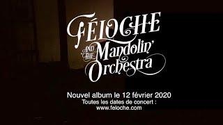 FELOCHE & THE MANDOLIN' ORCHESTRA