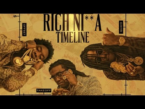 Migos - Rich Ni**a Timeline (Full Mixtape)