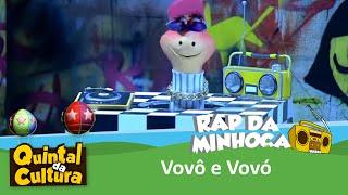 Rap da minhoca - Vovô e Vovó - 11/01/2016