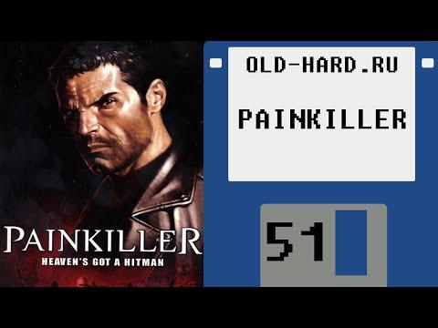 Painkiller vs Painkiller HD (Old-Hard - выпуск 51) (видео)