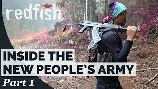 Inside the New People's Army (Part 1)