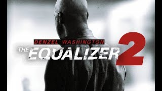 Nonton The Equalizer 2  Official Trailer Film Subtitle Indonesia Streaming Movie Download