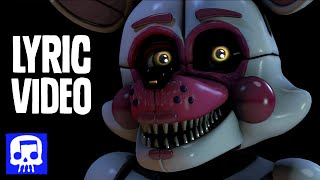 Subscribe for More Music ▶ http://jtmch.co/SubJT Watch the Music Video ▶ https://youtu.be/rLeQSd7R-jU Here's our hype track for FNAF Sister Location! And yes...
