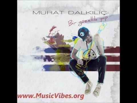 Murat Dalkılıç - Kader - 2012