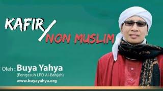 Video Kafir Atau Non Muslim? - Buya Yahya Menjawab MP3, 3GP, MP4, WEBM, AVI, FLV Maret 2019