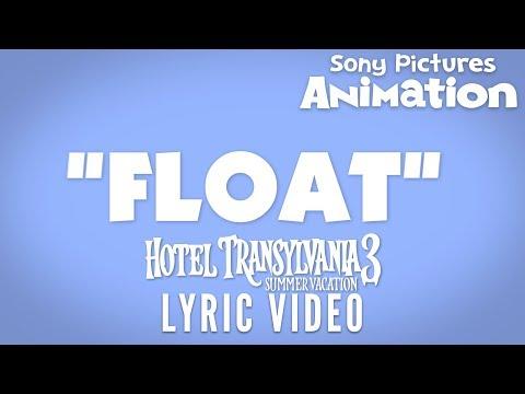 Lyric Video: FLOAT by Eric Nam | HOTEL TRANSYLVANIA 3