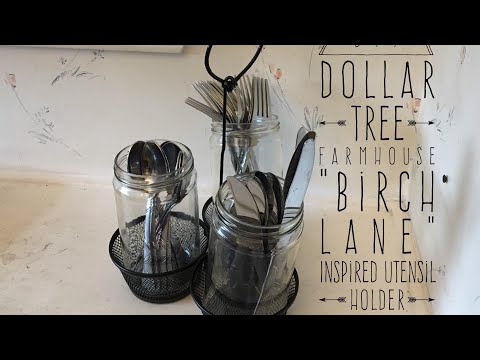 "DIY Dollar Tree Farmhouse ""Birch Lane"" Inspired Utensil Holder  2017"