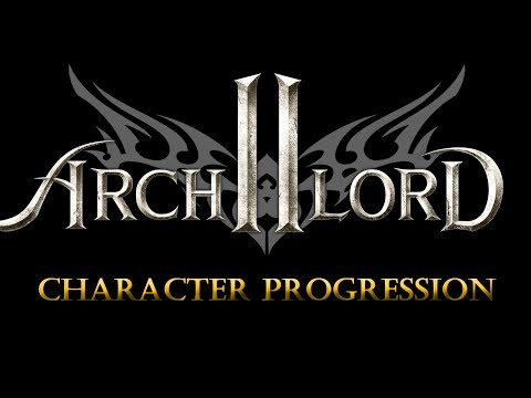 Archlord 2 Vlog — Character Progression