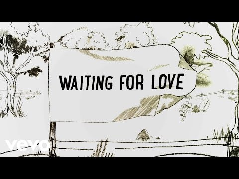 Waiting for Love (Lyric Video)