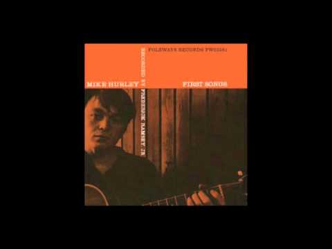 Michael Hurley - First Songs (1965)