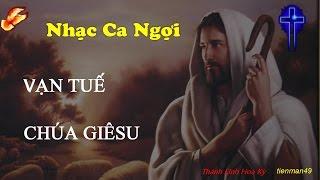 Vạn Tuế Chúa Giesu