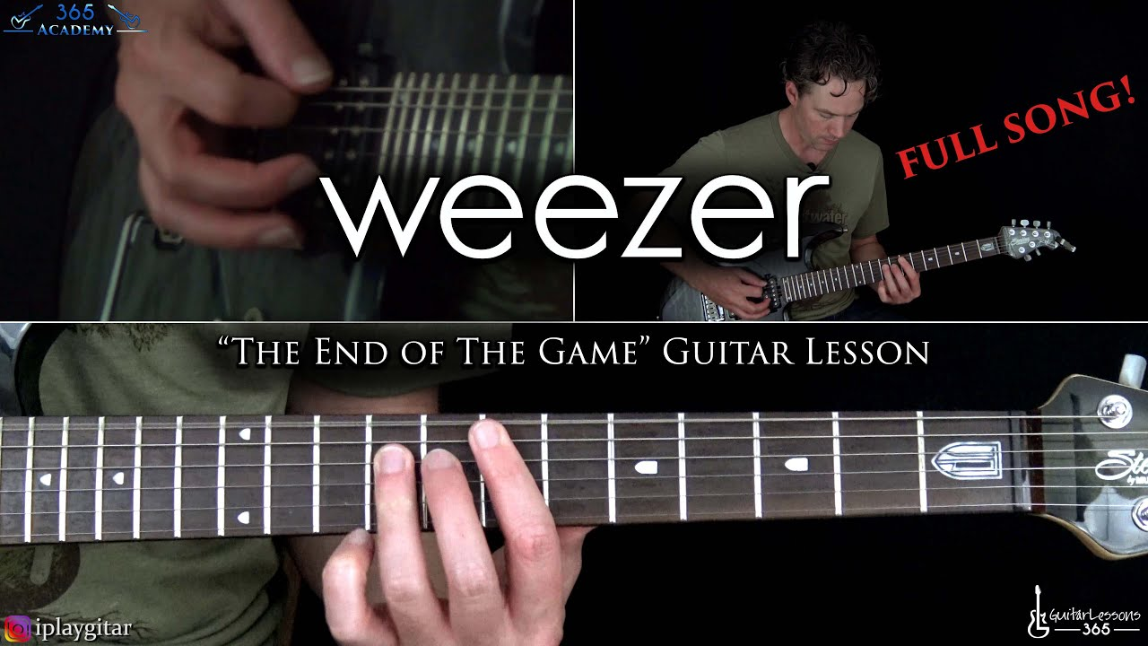 Weezer – The End of The Game Guitar Lesson (Full Song)