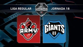 Giants Only The Brave vs Asus Rog Army - #LoLHonor18 - Mapa 2 - Jornada 18 - T11