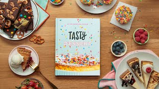 Introducing the Tasty Dessert Cookbook • Tasty by Tasty