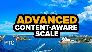 How To Use CONTENT-AWARE SCALE in Photoshop - ADVANCED Methods