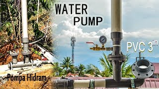 Video How to create a hydraulic ram pump with 3 inch PVC pipe that does not require electricity and motor MP3, 3GP, MP4, WEBM, AVI, FLV Agustus 2018