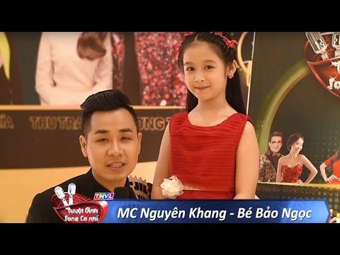 Bé Bảo Ngọc 'đốn tim' khán giả khi lần đầu làm MC cùng Nguyên Khang trong Tuyệt đỉnh song ca nhí
