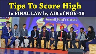 How to Sore High in CA Final Law by Rankers of Nov-18 with CA Swapnil Patni