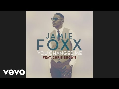 Jamie Foxx – You Changed Me (Audio) ft. Chris Brown