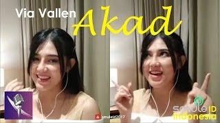 Akad – Payung Teduh (Cover Smule by Via Vallen)