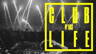 CLUBLIFE by Tiësto Podcast 593 - First Hour