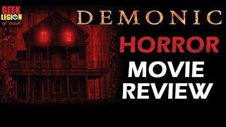DEMONIC ( 2015 Frank Grillo )  Horror Movie Review
