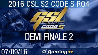 Demi finale 2 - 2016 GSL S2 Code S - Playoffs Ro4