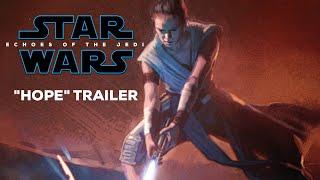 "Video Star Wars: Episode IX ""Hope"" Trailer MP3, 3GP, MP4, WEBM, AVI, FLV Mei 2018"