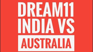 India vs Australia 3rd ODi. Dream11 best team prediction