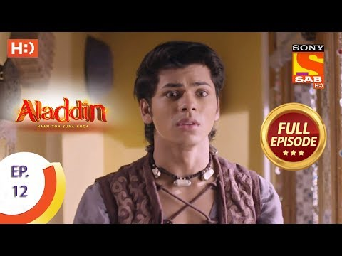 Aladdin  - Ep 12 - Full Episode - 5th September, 2018