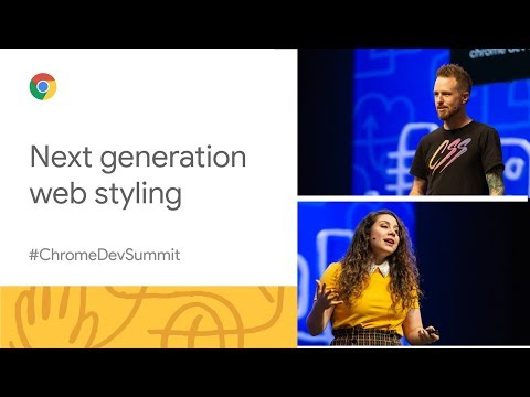 Next-generation web styling (Chrome Dev Summit 2019)