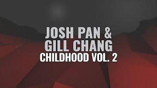 Download Lagu Josh Pan & Gill Chang - Childhood Vol. 2 Mp3