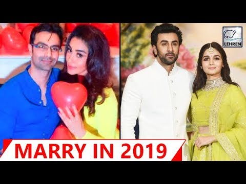 Bollywood Actors Who Will Marry In 2019 | Ranbir Kapoor, Ali Fazal | LehrenTV