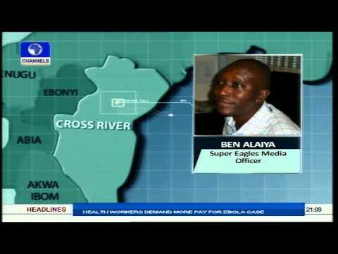 Tonight - Super Eagles Media Officer, Ben Alaiya, speaks from the Eagles' camp in Calabar via the telephone. For more information, log on to www.channelstv.com.