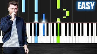 Sam Smith - I'm Not The Only One - EASY Piano Tutorial