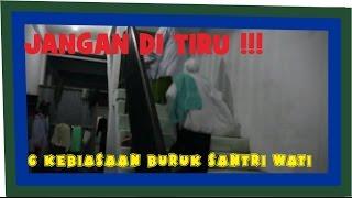Video JANGAN DI TIRU!! (6 kebiasaan buruk santriwati) MP3, 3GP, MP4, WEBM, AVI, FLV September 2018