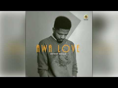 Johnny Drille - Awa Love ( Official Audio )