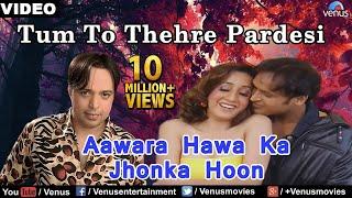 Video Aawara Hawa Ka Jhonka Hoon Full Video Song - Altaf Raja | Best Hindi Song download in MP3, 3GP, MP4, WEBM, AVI, FLV January 2017
