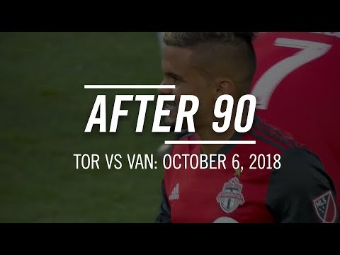 Video: After 90: Vancouver Whitecaps at Toronto FC